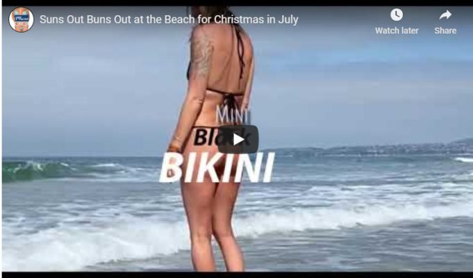 Sun Out Buns Out at the Beach celebrating Christmas in July
